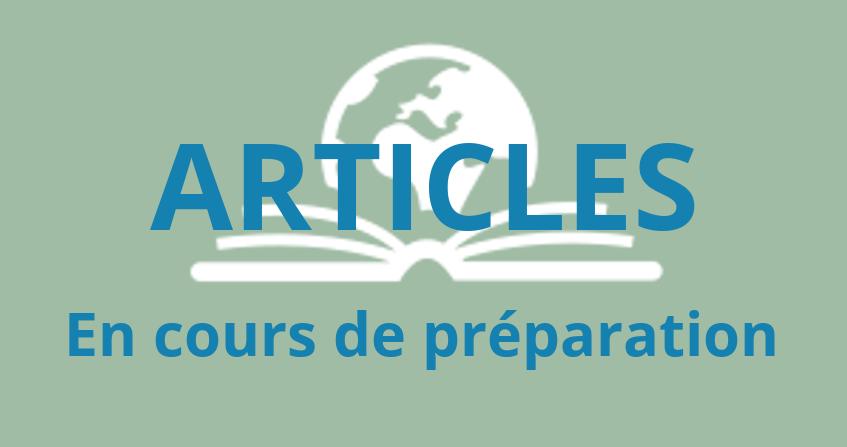 Encyclopédie environnement - articles en cours de préparation