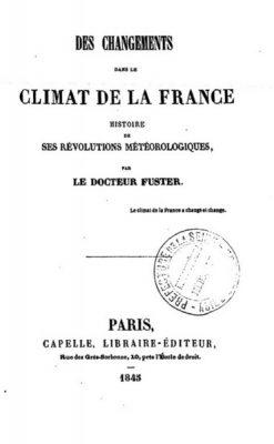 changements dans le climat de france 1845